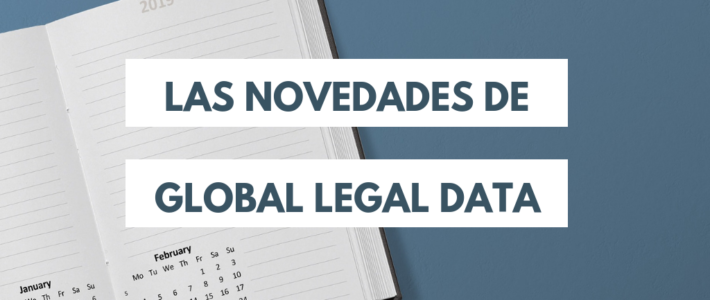 Novedades de Global Legal Data para 2019